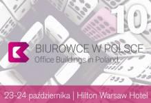 Kolejny rekordowy rok?  Czyli 10. Konferencja Biurowce w Polsce