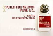 Już za tydzień 3. Edycja Spotlight Hotel Investment Poland & CEE!