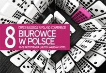 Wczoraj, dziś i jutro polskich biurowców, czyli konferencja Biurowce w Polsce