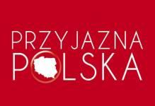 """Trwa program """"Przyjazna Polska"""""""