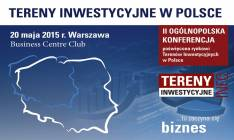 """II Ogólnopolska Konferencja  pt.: """"Tereny Inwestycyjne w Polsce"""""""