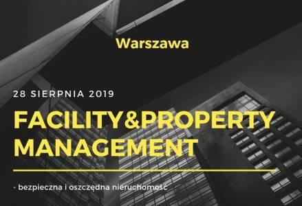 """XII edycji konferencji  """"Facility & Property Managemnet - bezpieczna i oszczędna nieruchomość"""""""