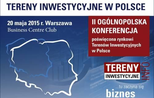 Konferencja Tereny Inwestycyjne w Polsce odbędzie się po raz drugi w maju