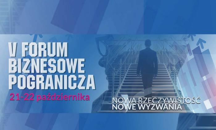 V Forum Biznesowe Pogranicza